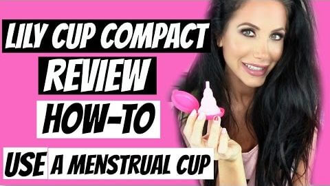 HOW TO USE A MENSTRUAL CUP (LILY CUP COMPACT REVIEW)